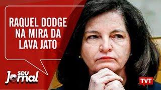 🔴Raquel Dodge na mira da Lava Jato | Rejeição a Eduardo Bolsonaro na embaixada – Seu Jornal 09.08.19
