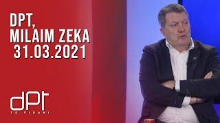 DPT, Milaim Zeka - 31.03.2021