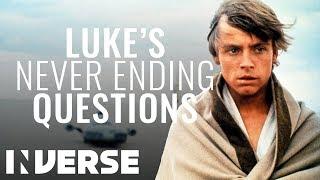 The plot of Star Wars via Luke Skywalker's never ending questions   Inverse