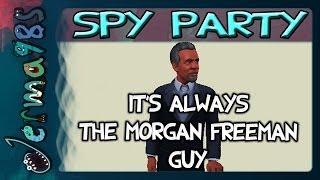 Gambar cover Spy Party - It's Always The Morgan Freeman Guy