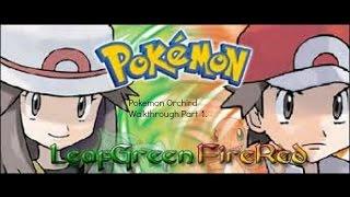 Pokemon Orchid - Pokemon Orchird Walkthrough Part 1: Ama