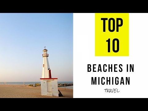TOP 10. Best Beaches In Michigan
