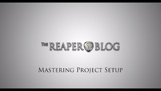 Album Mastering Project Setup in REAPER