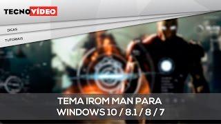 Tema Iron Man para windows 10 / 8.1 / 8 / 7