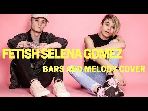 Selena Gomez - Fetish ft. Gucci Mane || Bars and Melody COVER