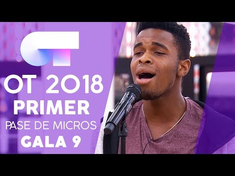 PRIMER PASE DE MICROS (COMPLETO) | Gala 9 | OT 2018