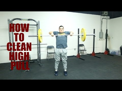 How to CLEAN HIGH PULL - Olympic Weightlifting Exercise