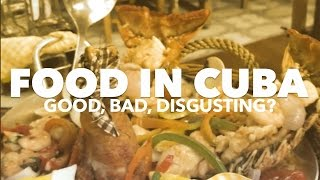 Travel to Cuba: #3 But Is Cuban Food Good + Where Are the Black People?
