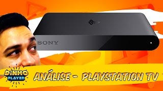 Playstation TV - PS TV [Análise] - Dinhoplayer