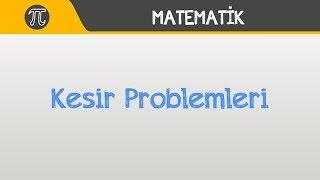 Kesir Problemleri