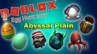 Roblox Egg Hunt 2017 | GUIDE - Abyssal Plain Eggs