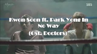 """Gambar cover [subindo] """"No Way"""" Kwon Soon ft. Park Yong In (Ost. Doctors)"""