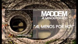 MADDEM - AL MENOS POR HOY (LYRIC VIDEO)