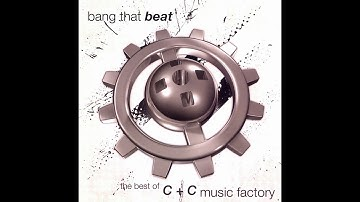 C + C Music Factory - 2009: Bang That Beat (The Best Of)