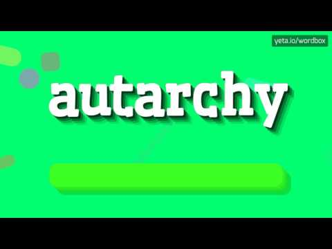 AUTARCHY - HOW TO PRONOUNCE IT!?