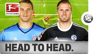 Manuel Neuer vs. Ralf Fährmann - World-Class Keepers Go Head-to-Head