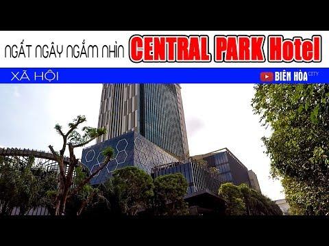 Biên Hòa city travel guide | NGẤT NGÂY NGĂM NHÌN TÒA NHÀ CENTRAL PARK HOTEL GIỮA LÒNG BIÊN HÒA