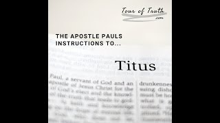 Paul's Personal Letter of Instruction to Titus