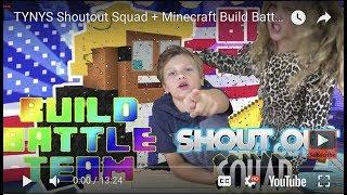 TYNYS Shoutout Squad + Minecraft Build Battle TEAMS