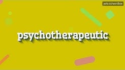 PSYCHOTHERAPEUTIC - HOW TO PRONOUNCE IT!?