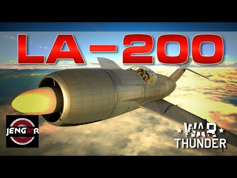 War Thunder Realistic: La-200 [Big Bad Booty!]