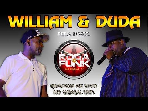 MC'S William & Duda :: Ao Vivo Na 1º Roda De Funk Do Vidigal (RJ) :: Áudio Disponível