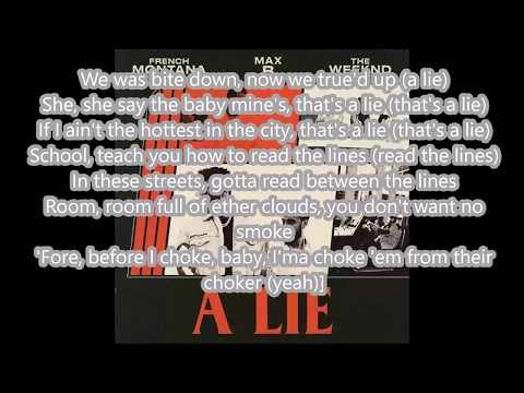 lyrics- French montana - a lie ft. The weeknd Max B