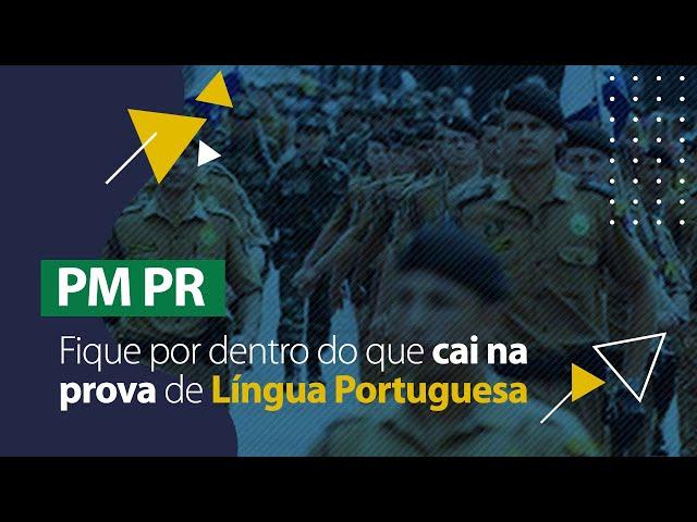 Revisão de Língua Portuguesa - Concurso PM PR (Soldado)