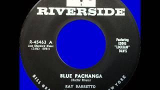 RAY BARRETTO --  BLUE PACHANGA