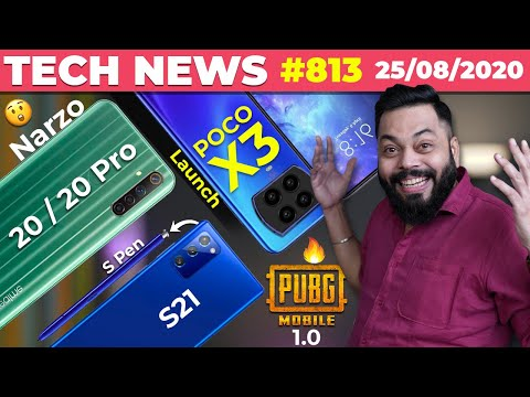 POCO X3 India Launch, realme Narzo 20 / 20 Pro Coming, Galaxy S21 With S Pen, PUBG Mobile1.0-#TTN813