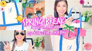 Spring Break 2015: Essentials, What To Pack, & Tips!