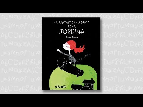 LA FANTÁSTICA LEYENDA DE LA JORDINA