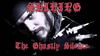 Shining-The Ghastly Silence