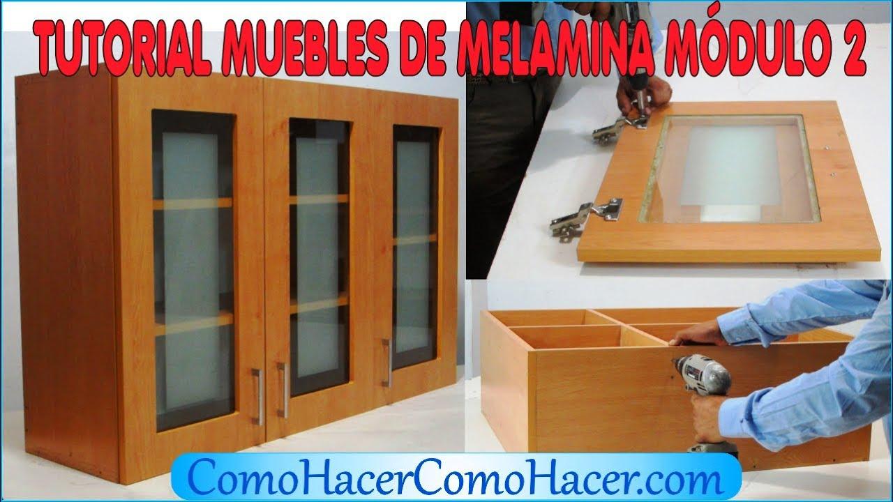 Tutorial muebles de melamina m dulo 2 youtube for Manual muebles de melamina
