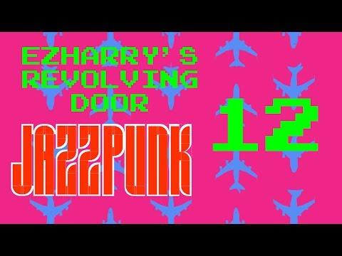 Jazzpunk FINALE - Hooray Sports! (EZHarry's Revolving Door)