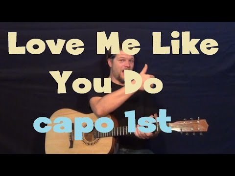 love-me-like-you-do-(ellie-goulding)-easy-guitar-lesson-how-to-play-tutorial-capo-1st