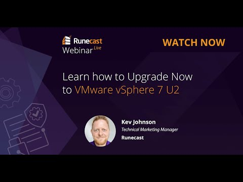 Download Learn how to Upgrade Now to VMware vSphere 7 U2
