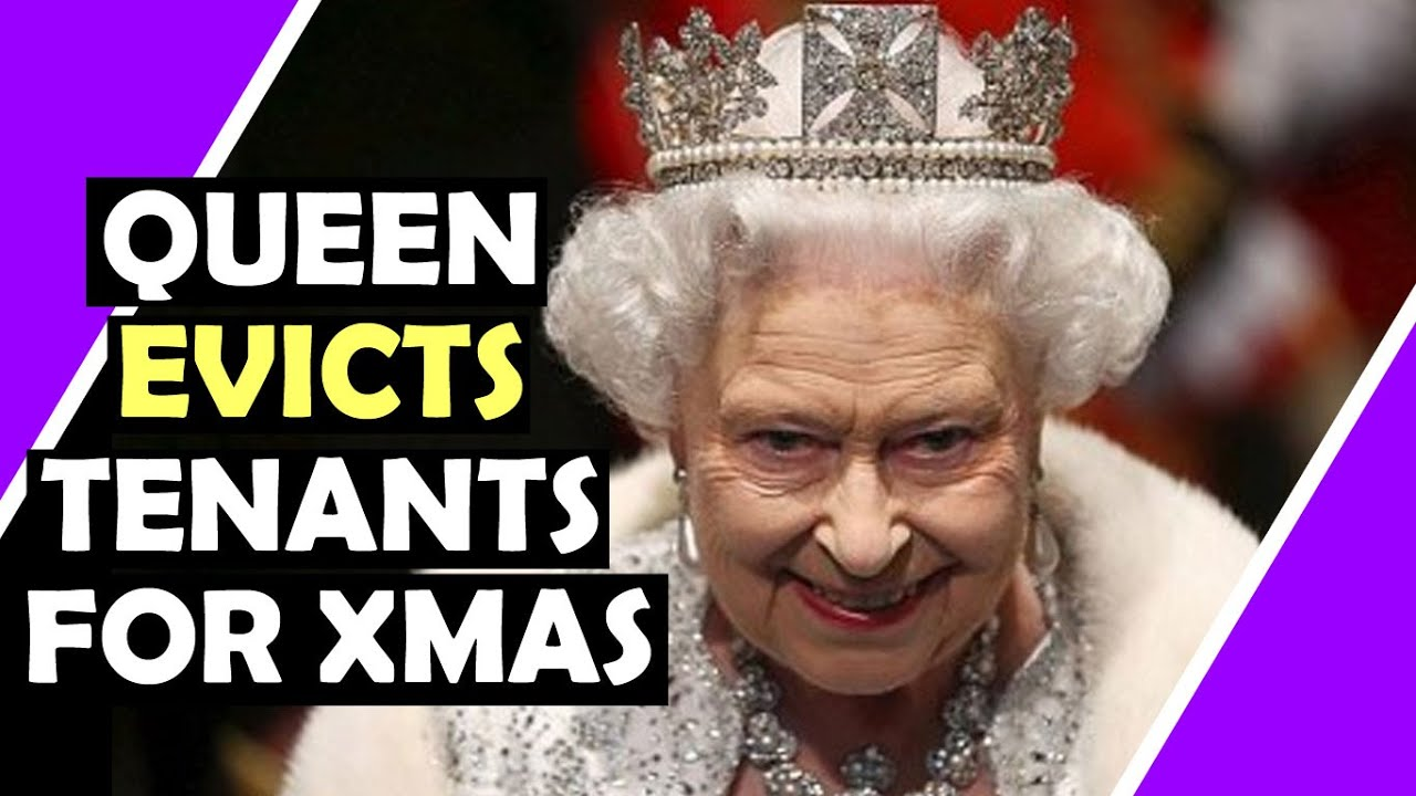 QUEEN EVICTS Tenants For Christmas For £32 Electricity Bill