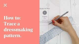 How To: Trace a Dressmaking Pattern