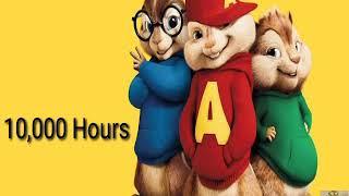 10,000 Hours|Chipmunk PH