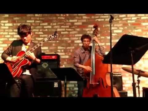 Not You Again(John Scofield) - played by Yongsun Hyun Trio