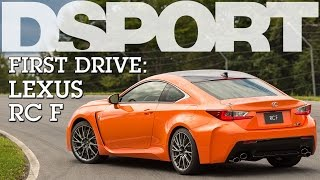Track Tested: Lexus RC F | Dsport First Drive