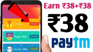 Earn ₹38+₹38 Paytm Cash || Instant Payment || New Self Task Earning App 2020