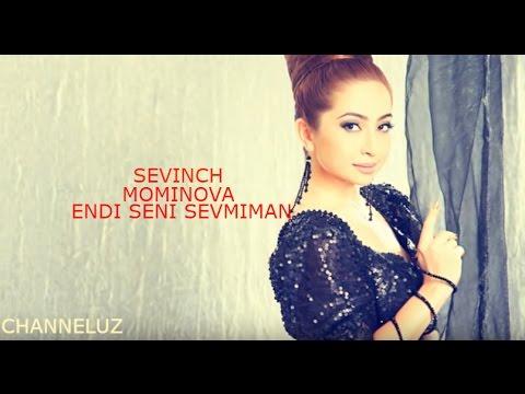Sevinch Mo'minova - Endi Seni Sevmayman 2017 (music version)