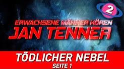 """Erwachsene Männer hören Jan Tenner - """"Tödlicher Nebel"""" Seite 1"""