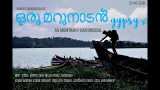 Oru Marunaadan Gypsy | Malayalam Travel Album | Malayalam Music Song 2019