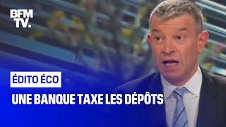 Une banque taxe les dépôts