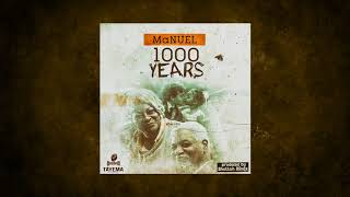 MaNUEL -1000 Years (Prod By Shottoh blinqx) -