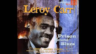 Watch Leroy Carr What More Can I Do video