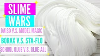 SLIME WARS! BORAX VS STA FLO, DAISO VS MODEL MAGIC, SCHOOL GLUE VS GLUE-ALL, CLEAR GLUE VS GEL GLUE!